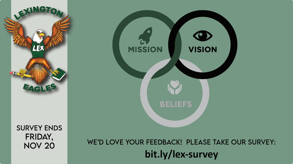 Inviting your feedback on Lexington's vision, mission, and beliefs
