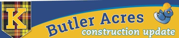 Butler Acres Construction Update