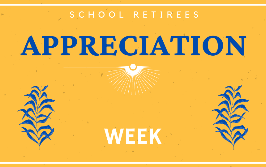 School Retirees Appreciation Week